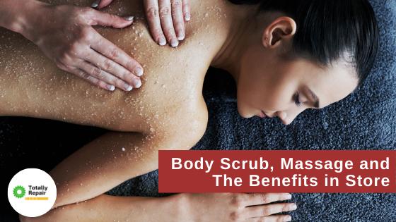 Body Scrub, Massage
